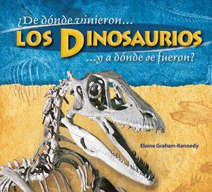 De dónde vinieron los dinosaurios... y a dónde se fueron?
