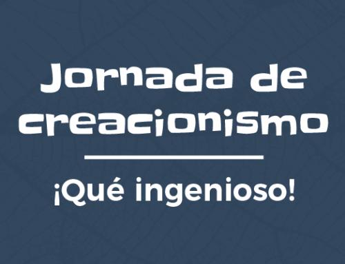 Jornada de creacionismo – ¡Qué ingenioso!