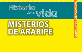 Jornada de creacionismo - Misterios de Araripe