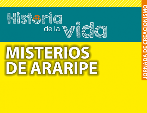 Jornada de creacionismo – Misterios de Araripe
